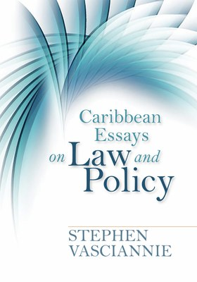 Caribbean Essays on Law & Policy
