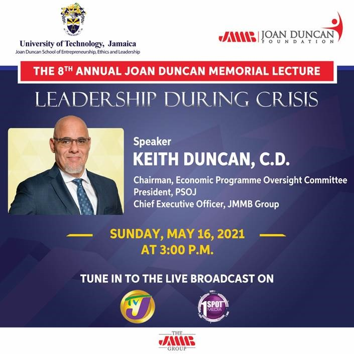 UTech, Ja/JMMB Joan Duncan Memorial Lecture to Offer Lessons on Leadership During Crisis